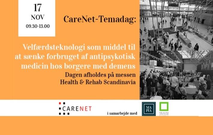 CareNet-Temadag: Velfærdsteknologi som middel til at sænke forbruget af antipsykotisk medicin hos borgere med demens