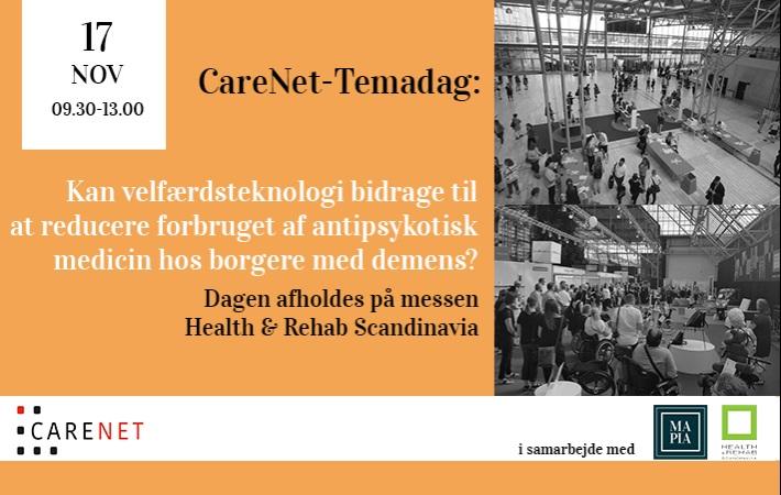 CareNet-Temadag: Kan velfærdsteknologi bidrage til at reducere forbruget af antipsykotisk medicin hos borgere med demens?