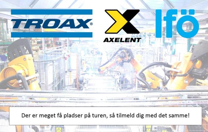 Inbjudan till  företags besök  hos Troax, Axelent  och IFÖ