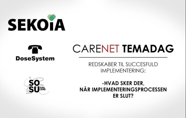 CareNet-Temadag: Hvad sker der når implementeringsprocessen er slut?