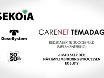 Kommende CareNet-Temadag sætter fokus på implementeringsprocessen
