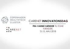CareNet-Innovationsdag: Fra varme hænder til egne hænder (Health & Rehab)