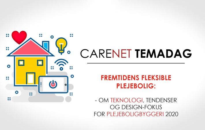 CareNet-Temadag: Fremtidens Fleksible Plejeboliger